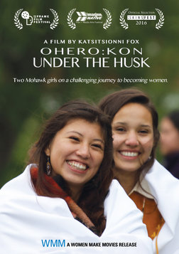 Ohero: Kon - Under the Husk - A Native American Rite of Passage